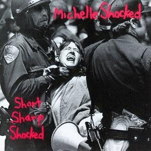 Short_Sharp_Shocked_(Michelle_Shocked_album_-_cover_art)